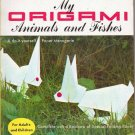 My Origami Animals and Fishes 1964 Hardcopy for Adults and Children