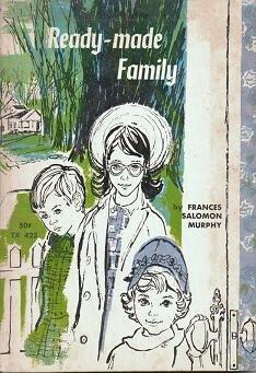 Ready Made Family - Frances Salomon Murphy TX 423