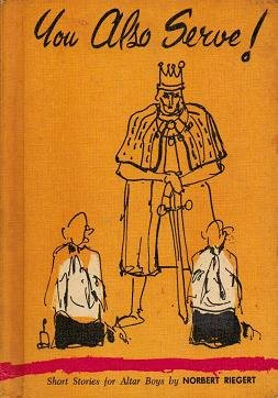 You Also Serve - Short stories for Altar Boys - Norbert Riegert - Hardcopy