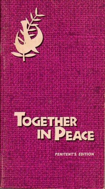 Together In Peace Penitents Edition - Joseph M Champlin 0877930953