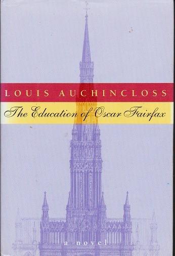 The Education of Oscar Fairfax - Louis Auchincloss 0395739187