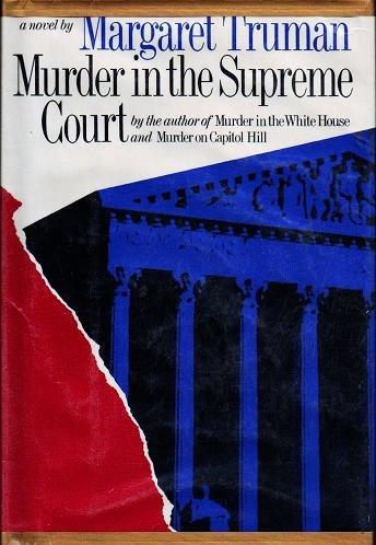 Murder in the Supreme Court - Margaret Truman Hardcopy 0877953848