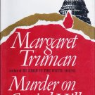 Murder on Capitol Hill A Novel by Margaret Truman Hardcopy 0877953120