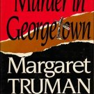 Murder in Georgetown by Margaret Truman - Hardcopy