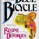 The Blue Bicycle - Regine Deforges 0818404027