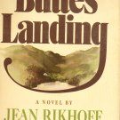 Buttes Landing - a Novel by Jean Rikhoff - Hardcover