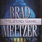 The Zero Game by Brad Meltzer in Excellent Cond 0446530980