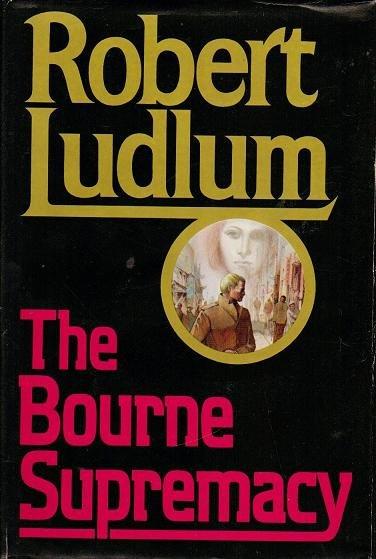 The Bourne Supremacy - Robert Ludlum - VGC - 0394543963