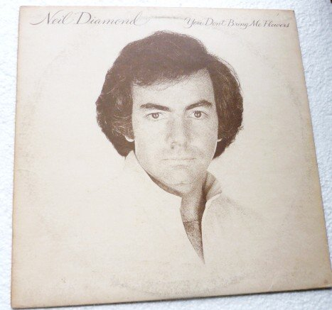 You Dont Bring Me Flowers lp by Neil Diamond fc35625 nm-