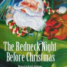 The Redneck Night Before Christmas by EJ Sullivan 1581737688