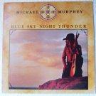 Blue Sky Night Thunder lp - Michael Murphey 33290