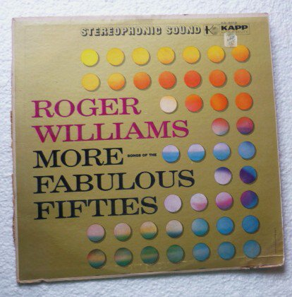 Roger Williams More Songs of the Fabulous Fifties lp ks3013