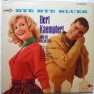 Bye Bye Blues lp - Bert Kaempfert and Orchestra dl74693