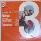 Three Of A Kind lp Top Polka Bands - Orig Recordings dlp 904