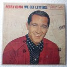 We Get Letters lp - Perry Como lpm-1463