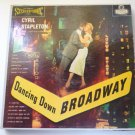 Dancing Down Broadway lp - Cyril Stapleton ps134