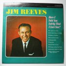 Have I Told You Lately That I Love You lp by Jim Reeves cas842