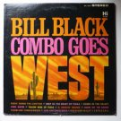 Bill Black Combo Goes West by Bill Black lp shl 32013