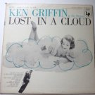 Music to Relax By - Ken Griffin on the Organ lp Lost in a Cloud cl662