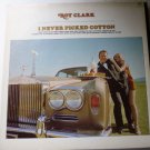I Never Picked Cotton lp - Roy Clark dlp25980