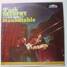At the Roundtable lp by Turk Murphy and his Jazz Band f9017