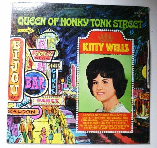 Queen of Honky Tonk Street lp - Kitty Wells dl74929