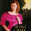 The Black Opal - Victoria Holt - First Edition 038547024x