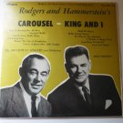 Rodgers and Hammerstein lp Carousel and King and I 1647 - VG
