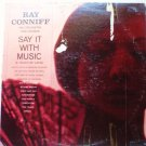 Say It With Music lp by Ray Conniff cl1490