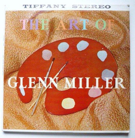 The Art of Glenn Miller by Bill Leavitt Orchestra lp tr2004 - Rare