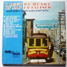 I Left My Heart In San Francisco lp - Various Artists ms 553