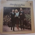Peter Paul and Mary lp In the Wind ws 1507