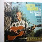 Im Day Dreamin Tonight by Porter Wagoner lp cal 2116