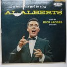 A Man Has Got to Sing lp - Al Alberts crl57259