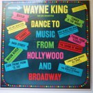 Wayne King Dance to Music From Hollywood and Broadway lp dl4232