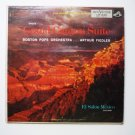Grofe Grand Canyon Suite Boston Pops Orchestra w Arthur Fiedler lp lm1928
