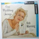 Our Wedding Songs lp by Bob Manning lpbr5025