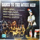 Dance to the Music Man lp with Gray Hunt Lombardo Martin t966