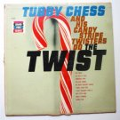 Tubby Chess and his Candy Stripe Twisters Do the Twist lp - K187