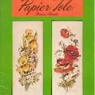 Papier Tole Three Dimensional Decoupage Craft Book Manual by Patricia Nimocks