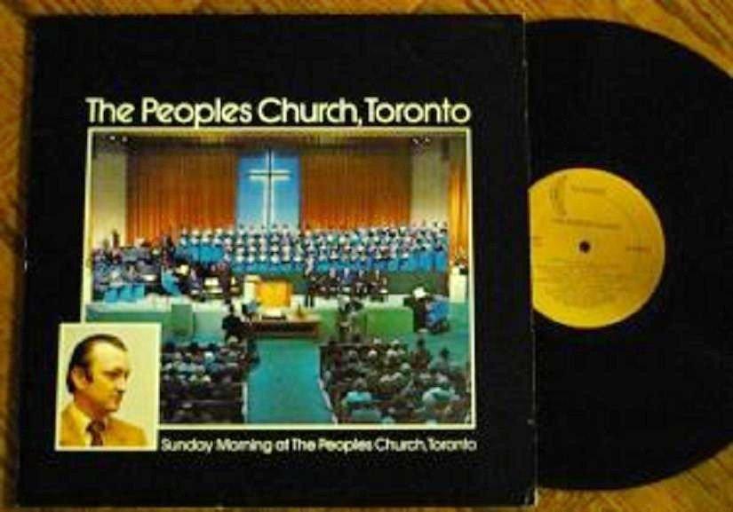 The Peoples Church Toronto lp Sunday Morning - Evening 1960s