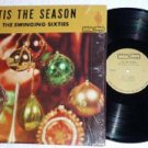 Tis the Season lp by Gananoques Swinging Sixties Rare Canadian Album