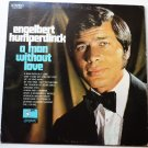 Engelbert Humperdinck A Man Without Love PAS 71022