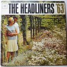 The Headliners - 63 lp - Various Artists