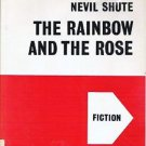 The Rainbow and the Rose by Nevil Shute 1958 Large Print Vintage Book