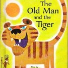 The Old Man and the Tiger by Alvin Tresselt - Hardcover