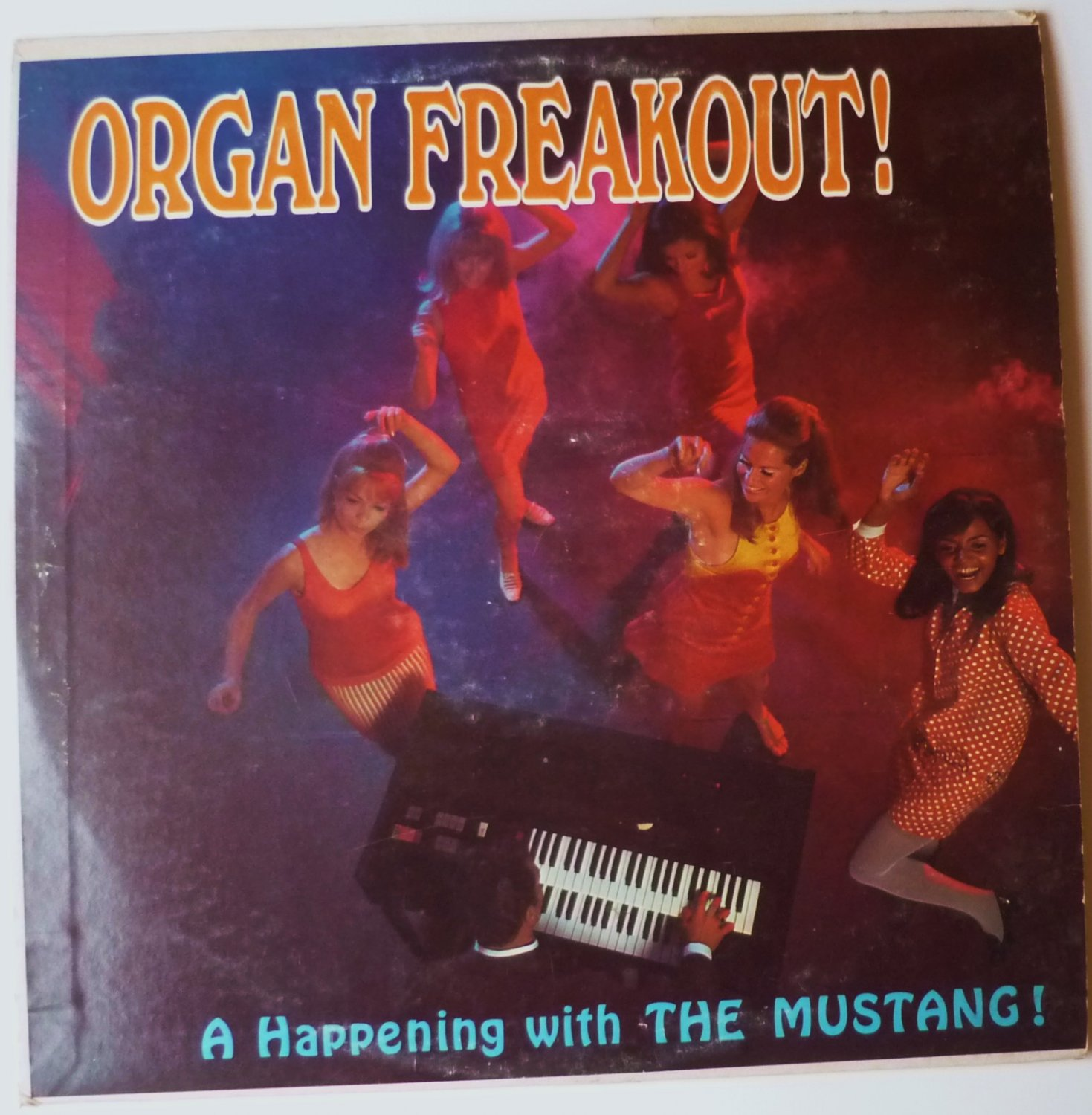 Organ Freakout lp A Happening with the Mustang