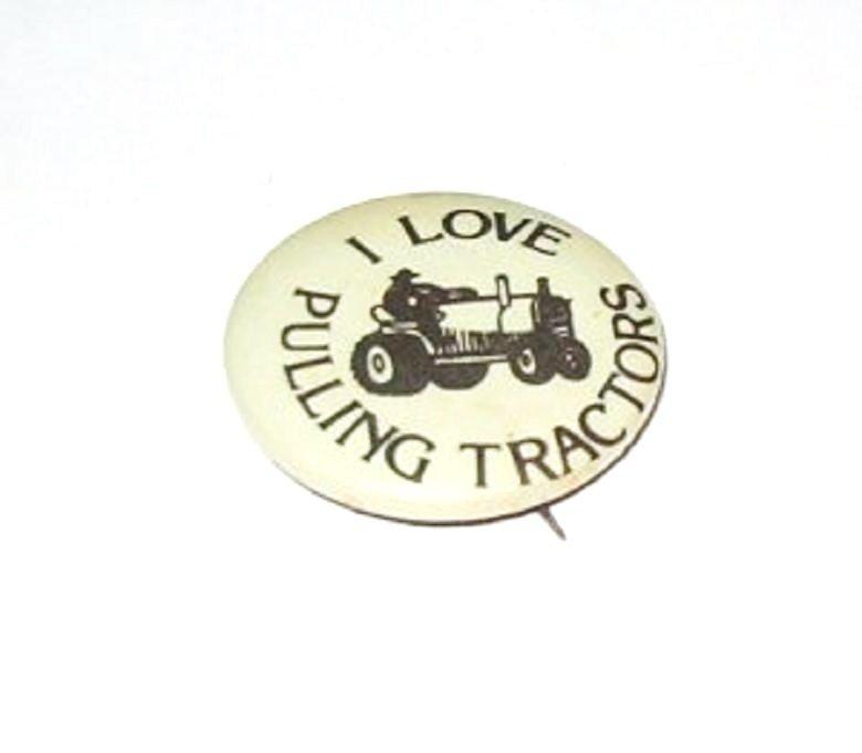 I Love Pulling Tractors Pinback Pin