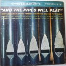 And the Pipes Will Play lp by Bert Buhrman