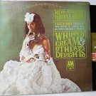 Whipped Cream and Other Delights lp by Herb Alpert Tujuana Brass sp 4110